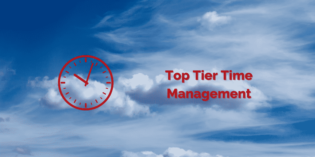 top tier time management