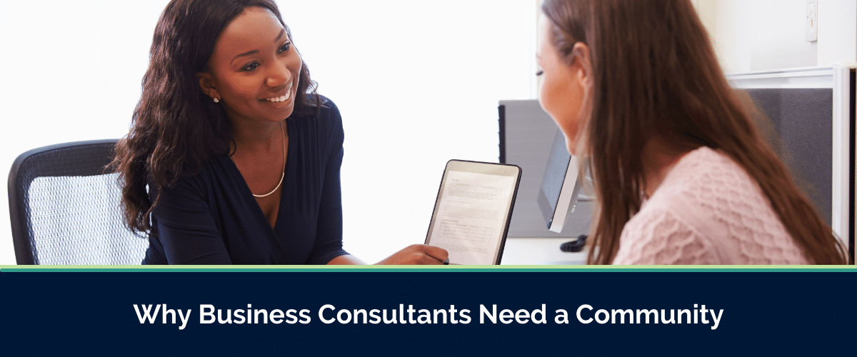 business consultants need a community